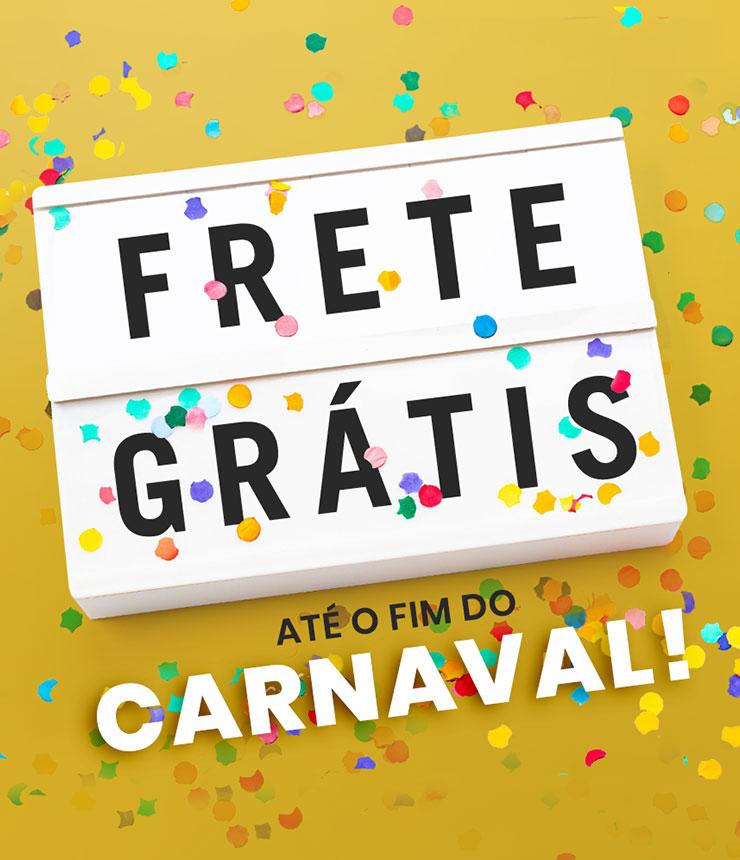 Frete Grátis Carnaval